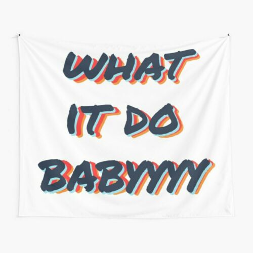 What It Do Babyyyy Navy Tapestries What It Do Baby Wall Tapestry