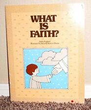 WHAT IS FAITH? by Kathy England 1981 1STED LDS MORMON KIDS BOOK TALL PB