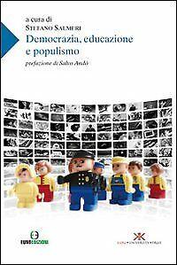 Democrazia, educazione e populismo - [Euno Edizioni]
