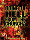 Going to Hell from the Church? by Gloria Chase (Paperback / softback, 2004)