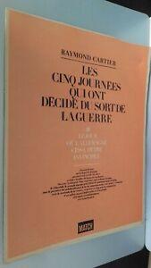 Rivista Parigi Match Raymond Cartier I Cinque Giorni Che Sono Decide N° III