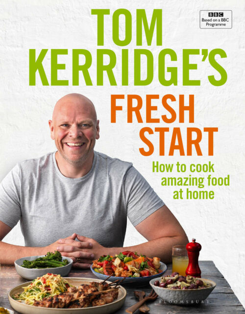 Tom Kerridge's Fresh Start - Family Home Meals Recipe Book Cookbook - Hardback