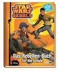 Star Wars Rebels: Das Rebellen-Buch für die Schule (2015, Kunststoffeinband)