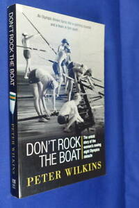 DON-039-T-ROCK-THE-BOAT-Peter-Wilkins-SALLY-ROBBINS-OLYMPICS-WOMEN-039-S-ROWING-8-EIGHT