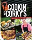 Cookin' with Corky's: Dig in with Family and Friends from Memphis Legendary Bar-B-Q Joint! by Jimmy Stovall, Andy Woodman, Barry Pelts (Paperback / softback, 2013)