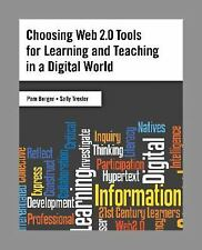 Choosing Web 2.0 Tools for Learning and Teaching in a Digital World by Pam Berg…
