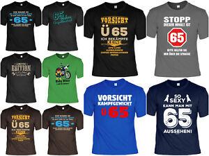 T Shirt Zum 65geburtstag 65 Jahre Coole Sprüche Motive