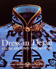 Dress in Detail: From Around the World by Rosemary Crill (Paperback, 2004)