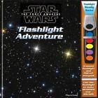Star Wars the Force Awakens Flashlight Adventure by Phoenix International, Inc (Hardback, 2015)
