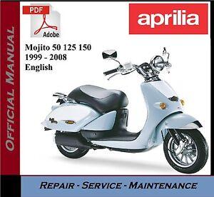 Aprilia Mojito 50 125 150 1999 2008 Workshop Service Repair Manual Ebay