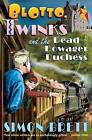 Blotto, Twinks and the Dead Dowager Duchess by Simon Brett (Paperback, 2011)