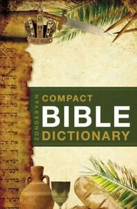 Zondervan-039-s-Compact-Bible-Dictionary-Paperback-by-Bryant-T-Alton-Like-New