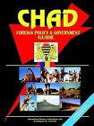 Chad Foreign Policy and Government Guide by International Business Publications, USA (Paperback / softback, 2004)
