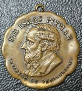 "1930's SIR ISAAC PITMAN Inventor of Phonography MEDAL/Fob - BRONZE - 1"" Diam."