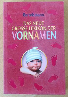 Buch Bertelsmann Das Neue Lexikon Der Vornamen Reichhaltiges Angebot Und Schnelle Lieferung