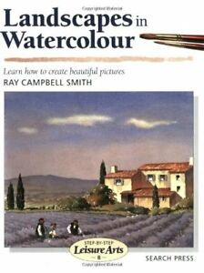 Landscapes-in-Watercolour-Step-by-Step-Leisure-Arts-By-Ray-Campbell-Smith