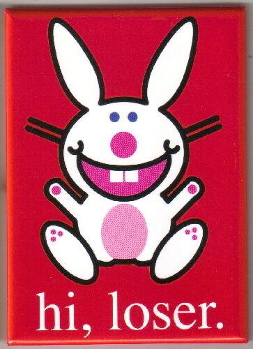 Happy Bunny hi loser Refrigerator Magnet NEW UNUSED
