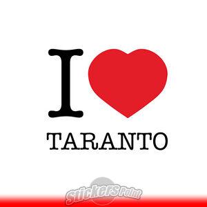 adesivo-I-LOVE-TARANTO-sticker-PVC-auto-moto-Alta-Qualita-2-colori
