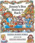 Jimmy's Boa Bounces Back by Trinka Hakes Noble (Hardback, 1992)