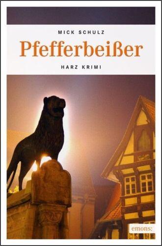 1 von 1 - Pfefferbeißer von Mick Schulz (2012, Taschenbuch)