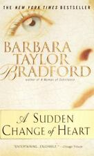 A Sudden Change of Heart by Bradford, Barbara Taylor