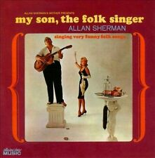 My Son, The Folk Singer by Allan Sherman (CD, Sep-2010, Collectors' Choice...