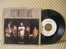 Fleetwood Mac Hold me -  45g 7'' (B2)