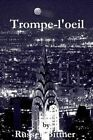 Trompe-L'Oeil by MR Russell Bittner (Paperback / softback, 2011)
