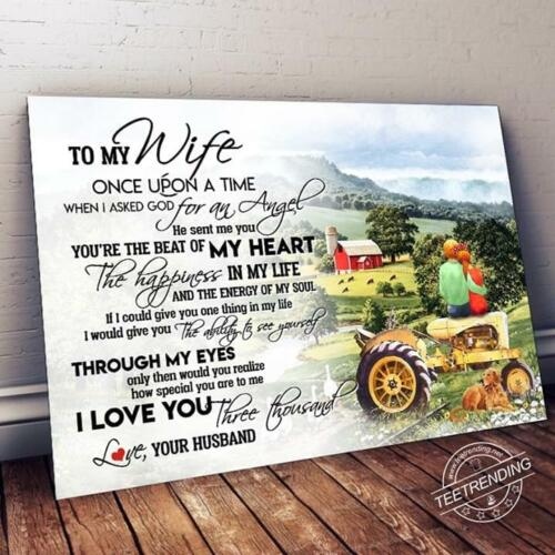 Farmer To My Wife I Love You Three Thousand Landscape Paper Poster No Frame