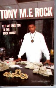 Tony M.F. Rock Let Me Take You To The Rock House 1989 Cassette Tape Album Hiphop