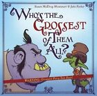 Who's the Grossest of Them All? by Susan McElroy Montanari (Hardback, 2016)