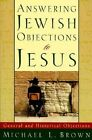 Answering Jewish Objections to Jesus: v. 1 by Michael L. Brown (Paperback, 2000)