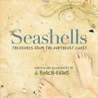 Seashells: Treasures from the Northeast Coast by Joanne Roach-Evans (Paperback / softback, 2013)