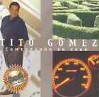 Comenzando en Cero [Bonus Track] by Tito Gomez (CD, Sep-2007, Musical Productions)