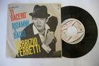 "FABRIZIO FERRETTI""TI BACERO''-disco 45 giri RIFI 1963"" BEAT Italy"