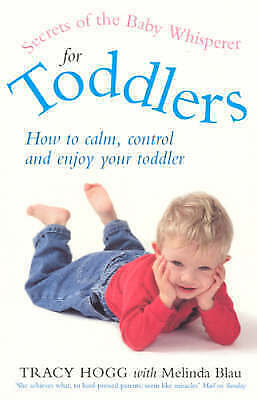 1 of 1 - Secrets of the Baby Whisperer for Toddlers by Melinda Blau, Tracy Hogg (Paperba…