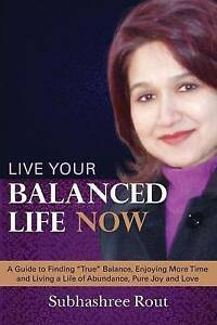 Rout-Subhashree-Live-Your-Balanced-Life-Now-A-Guide-to-Fast-and-FREE-P-amp-P