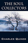 The Soul Collectors by Charles Quince (Paperback / softback, 2009)
