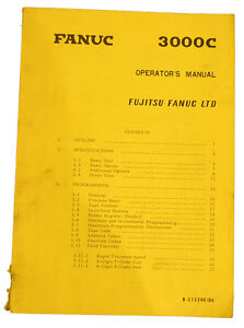 Details about Fanuc 3000C, Operators Maintenance & Programming Manual