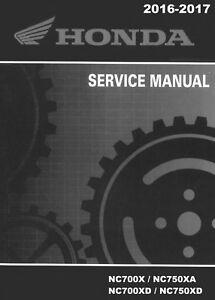 Honda 2016 2017 Nc700 Nc750 X Xa Xd Service Manual In 3 Ring Binder