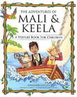Adventures of Mali and Keela: A Virtues Book for Children by Jonathan Collins (Paperback, 2010)