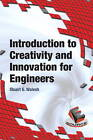 Introduction to Creativity and Innovation for Engineers by Stuart Walesh (Hardback, 2016)