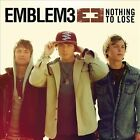 Nothing to Lose [7/30] by Emblem3 (CD, Jul-2013, Columbia (USA))