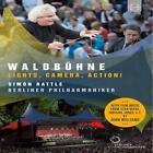 Waldbühne Berlin-Lights,Camera,Action! von BP,Simon Rattle (2015)