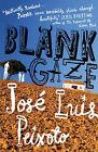 Blank Gaze by Jose Luis Peixoto (Paperback, 2008)