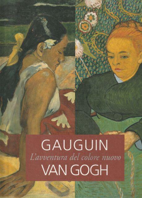 Gauguin / Van Gogh. L'avventura del colore nuovo