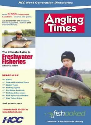"""angling Times"" Fishooked Directory: The Ultimate Where To Fish Guide To Fresh,"