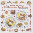 Timothy and Sarah The Homemade Cake Contest 9781940842028 by Midori Basho
