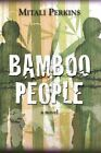 Bamboo People by Mitali Perkins (Paperback, 2012)