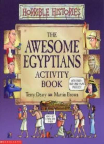 Awesome Egyptians Activity Book (Horrible Histories) By Terry Deary, Martin Bro